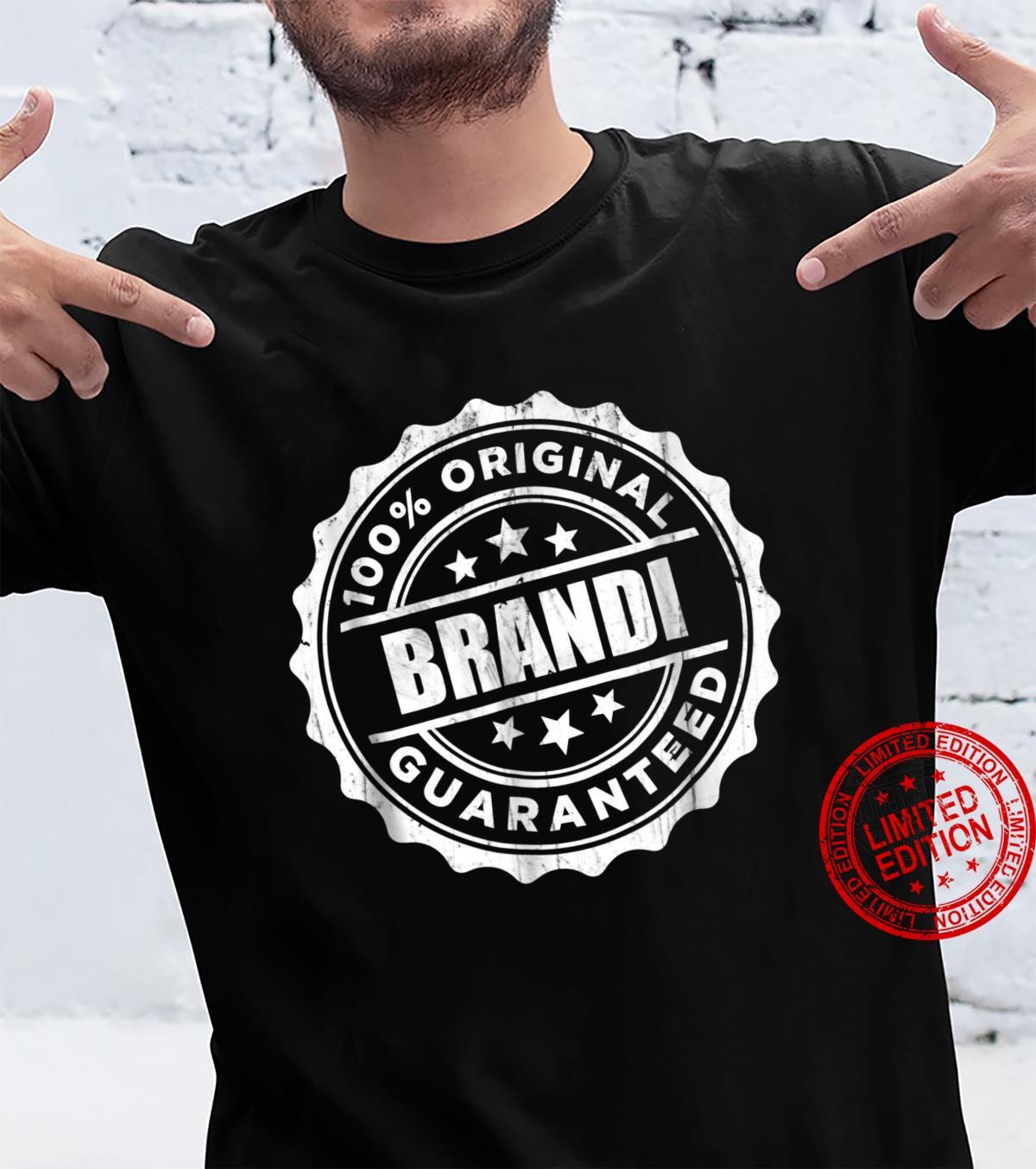 Brandi Shirt 100% Original Guaranteed Shirt