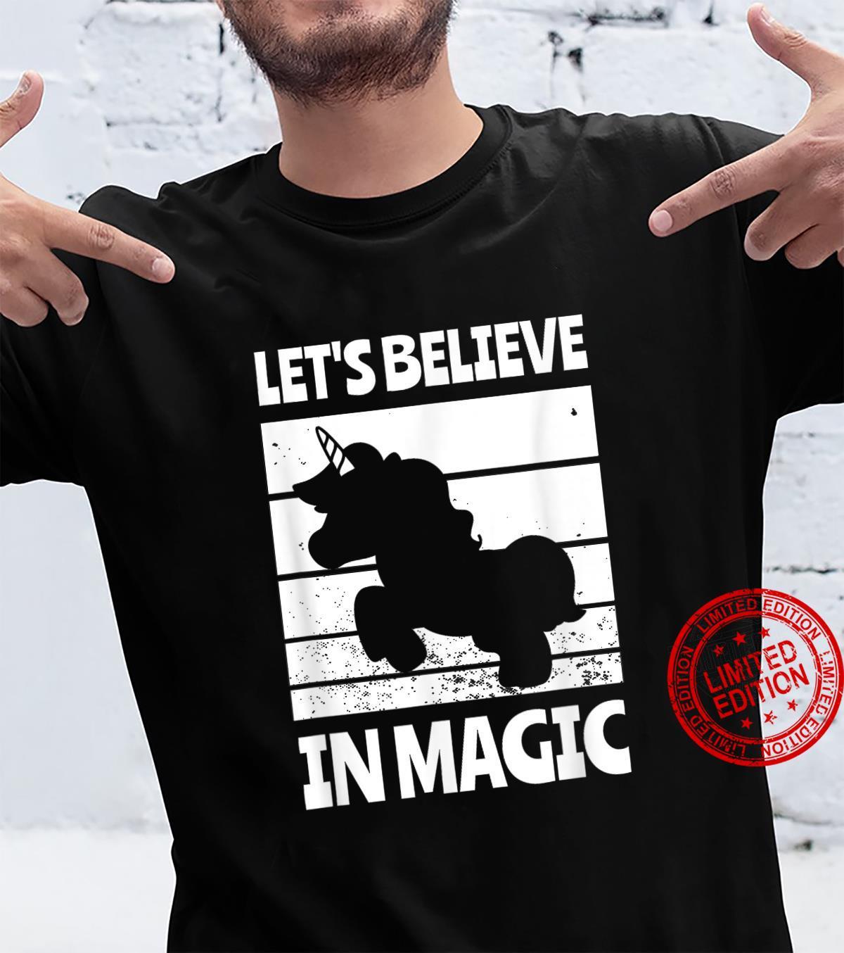 Cool Magic Believe in Magic Shirt