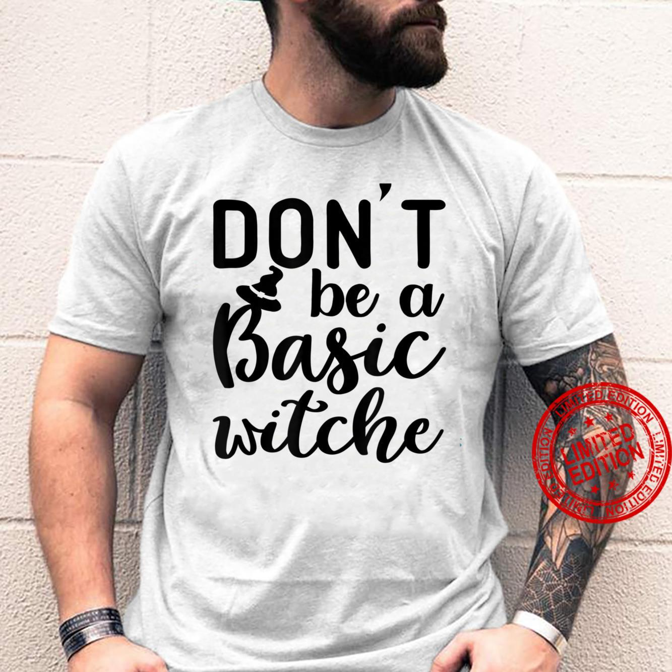 Don't Be A Basic Witch Halloween Night 2021 Shirt Masswerks Store