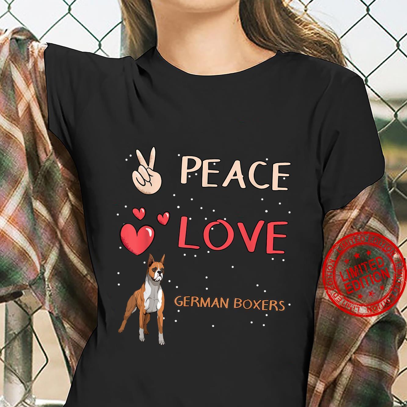 German Boxer Dog Owner Peace Love German Boxers Shirt ladies tee
