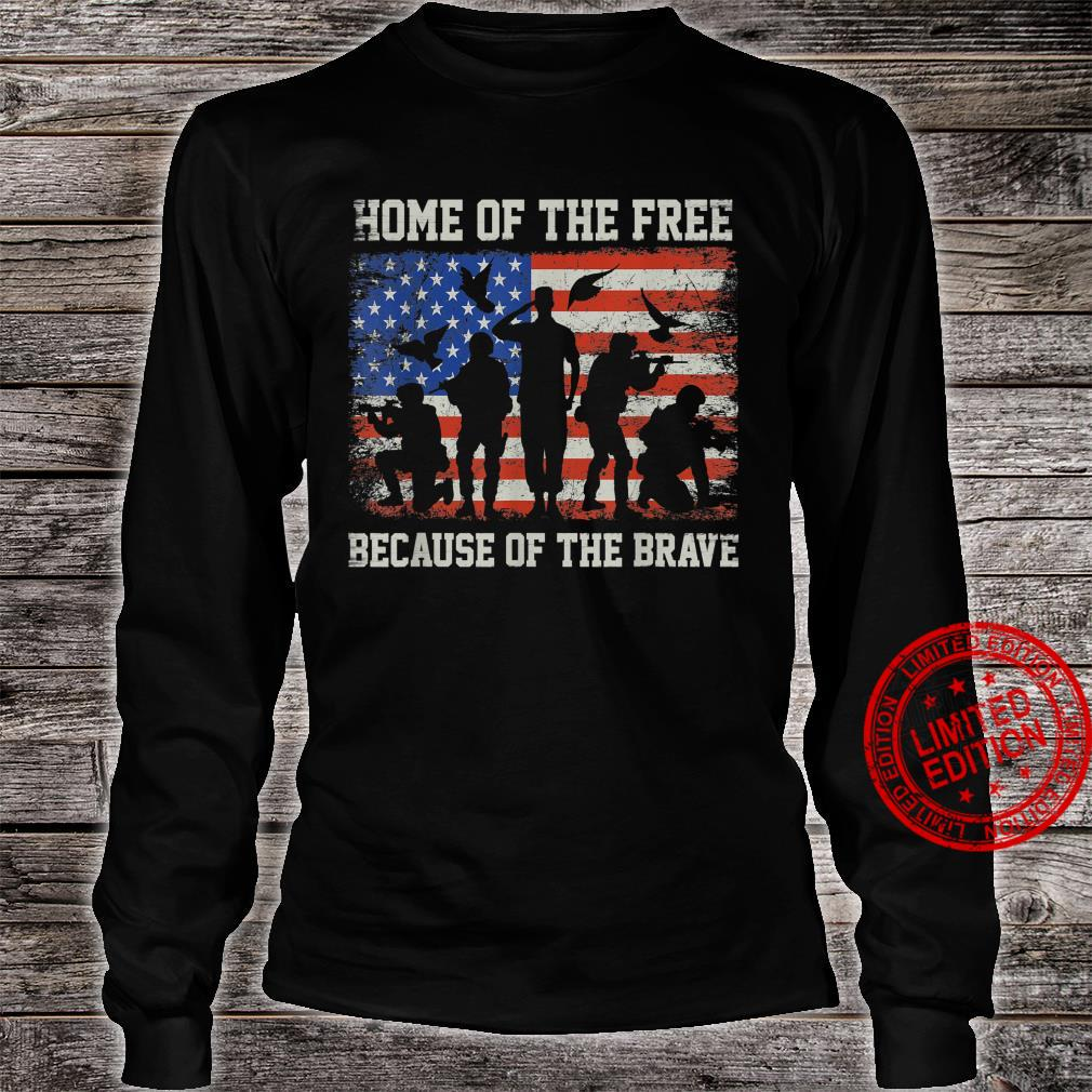 Home Of The Free Because Of The Bravee American Veterans Shirt long sleeved