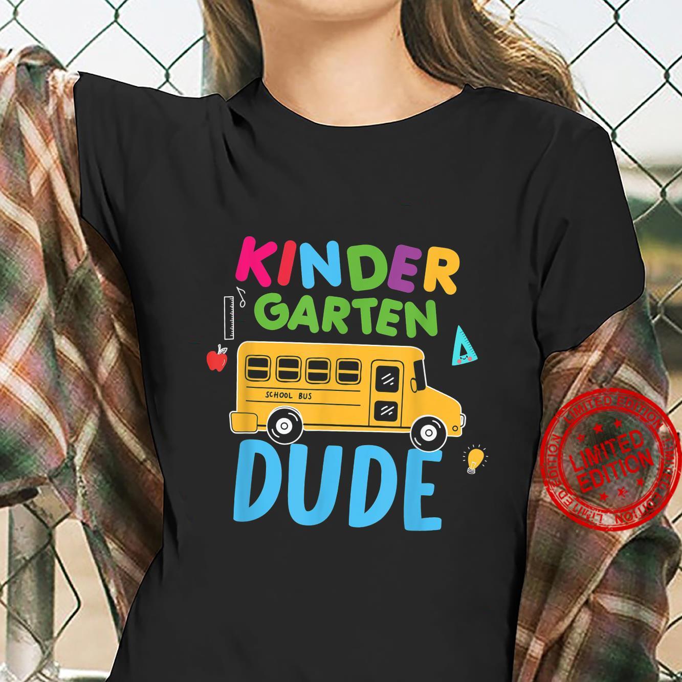 Kindergarten Dude First Day Back To School Student Boys Shirt ladies tee