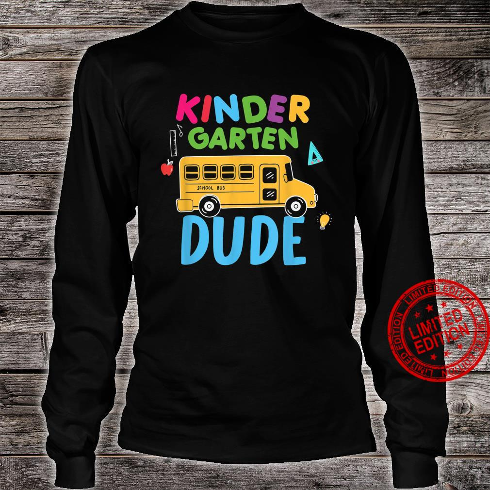 Kindergarten Dude First Day Back To School Student Boys Shirt long sleeved