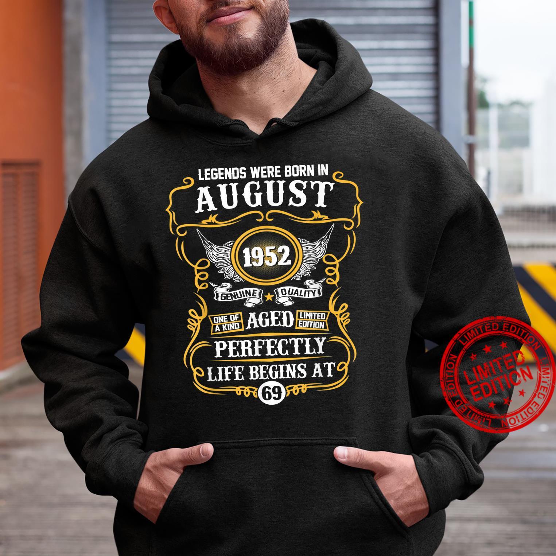 Legends Were Born In August 1952 69th Birthday Shirt hoodie