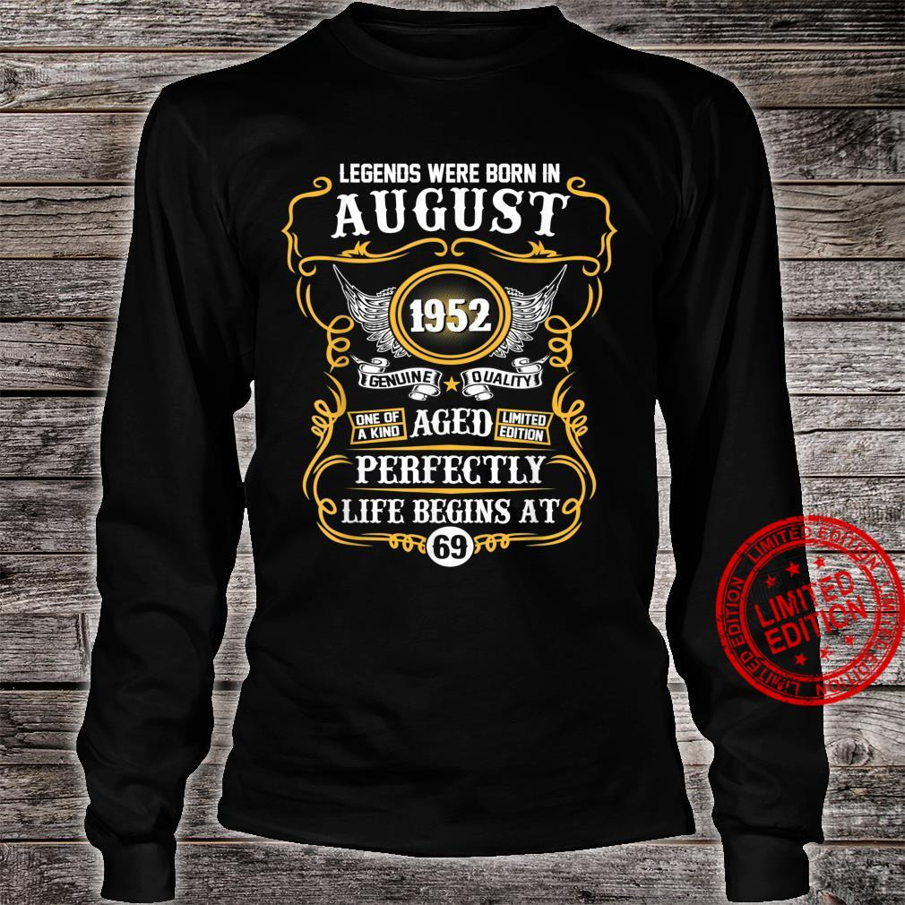 Legends Were Born In August 1952 69th Birthday Shirt long sleeved