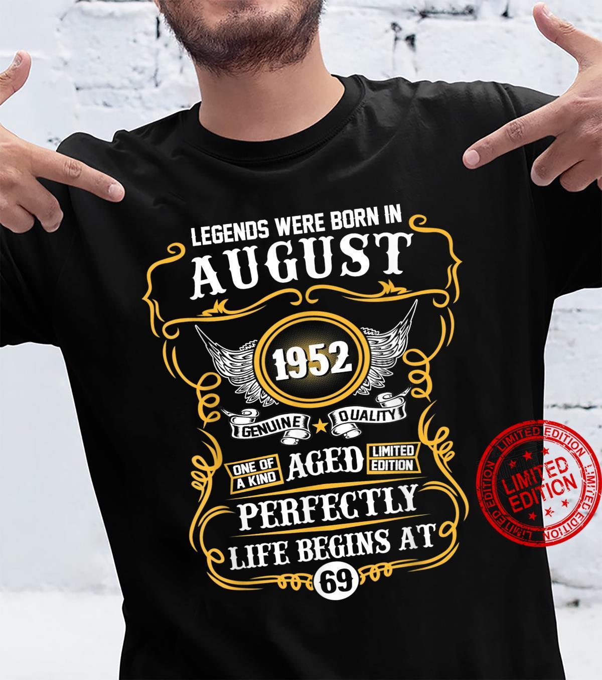 Legends Were Born In August 1952 69th Birthday Shirt