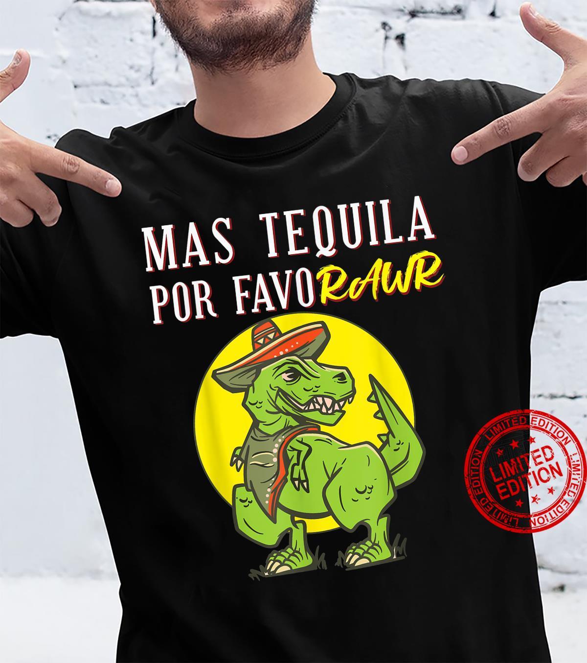 Mas Tequila Por Favor shirt Shirt