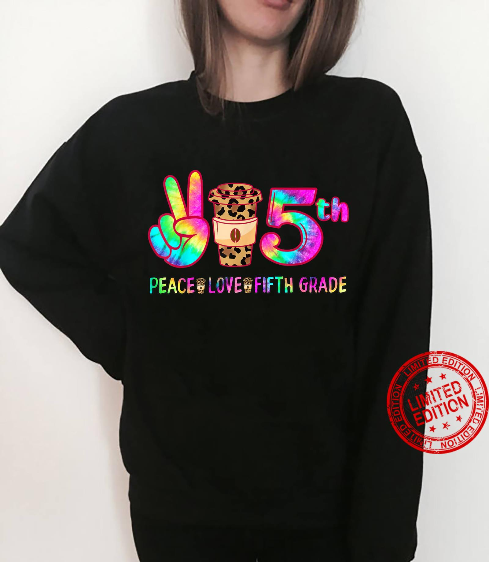 Peace Love Fifth Grade Squad Back to School Matching Shirt sweater