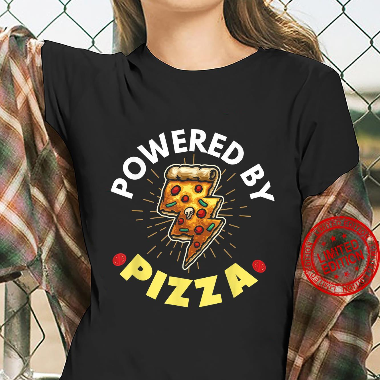 Powered By Pizza Shirt ladies tee