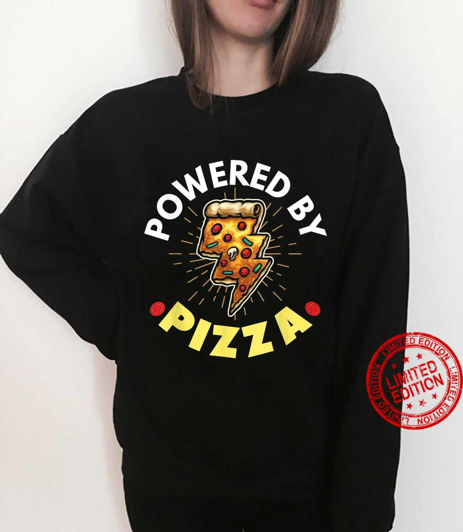 Powered By Pizza Shirt sweater