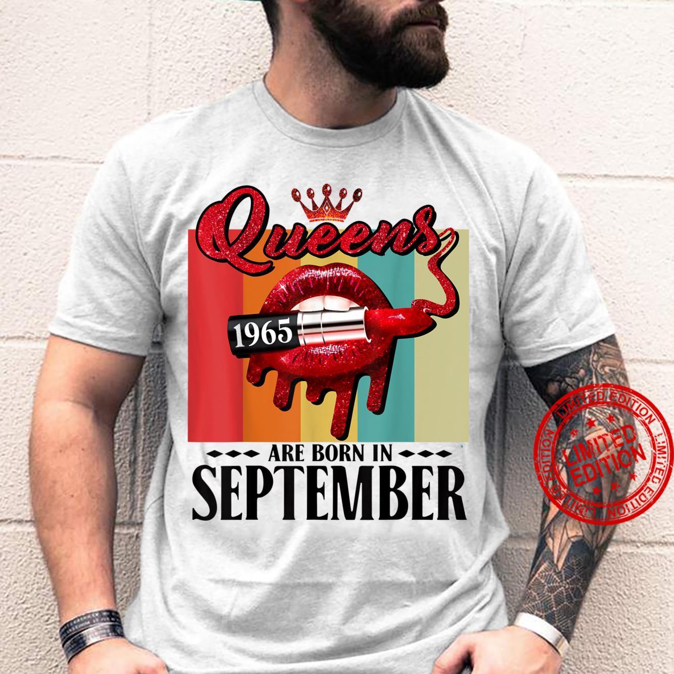 Queen was born in September Lips Girl Born In September 1965 Shirt