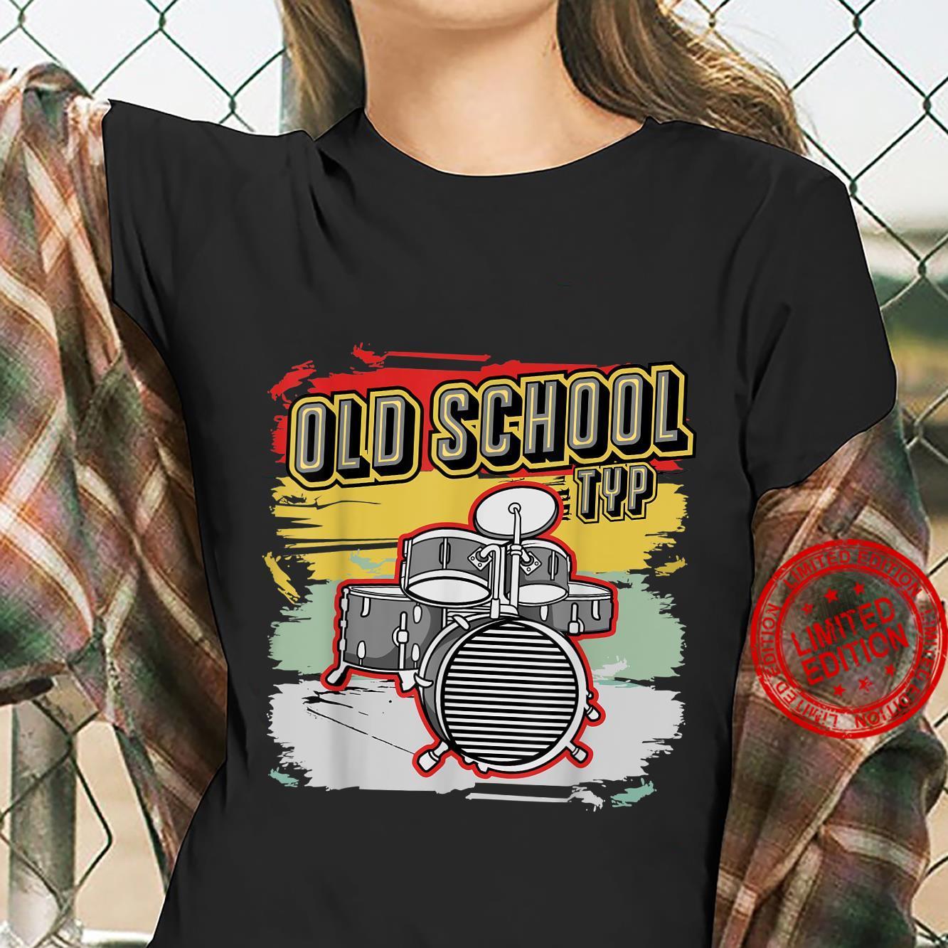 Retro Vintage Drum Old School Typ 70er 80er 90er Jahre Shirt ladies tee