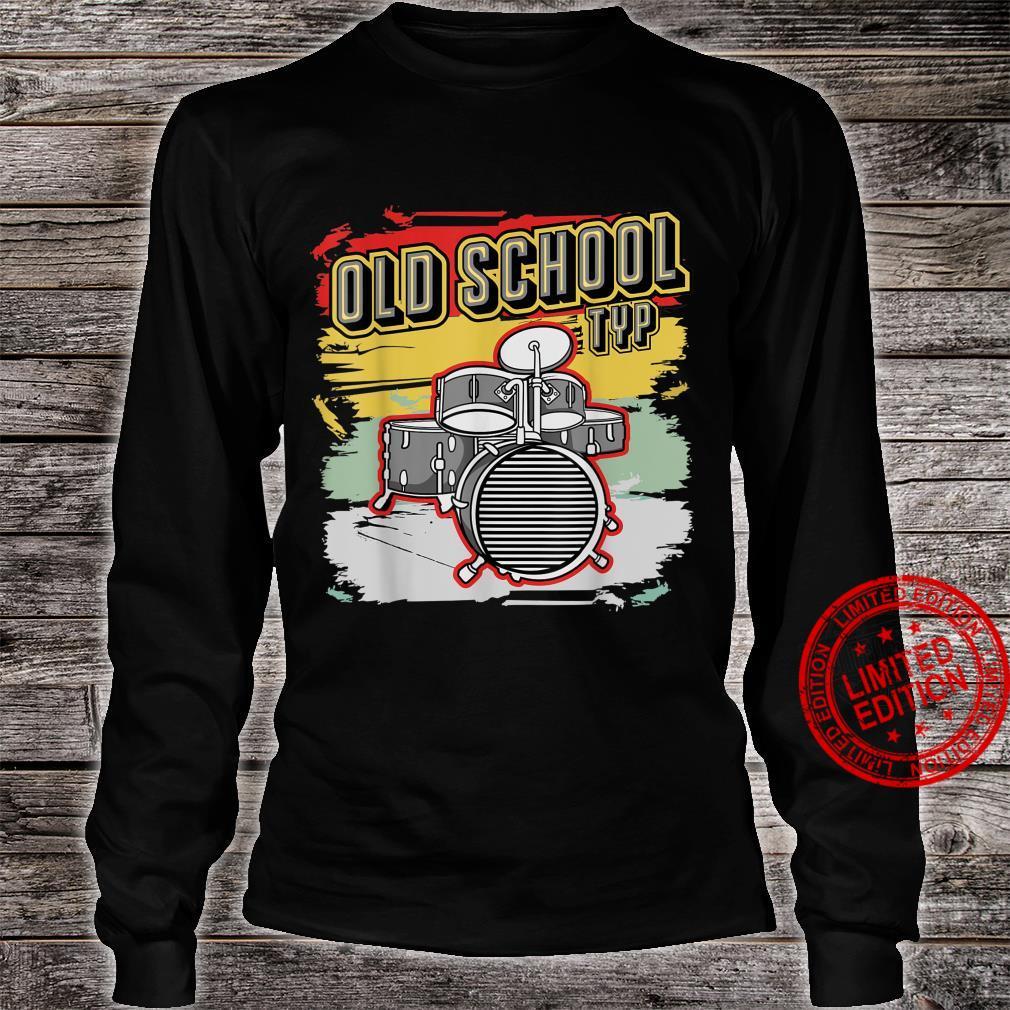 Retro Vintage Drum Old School Typ 70er 80er 90er Jahre Shirt long sleeved