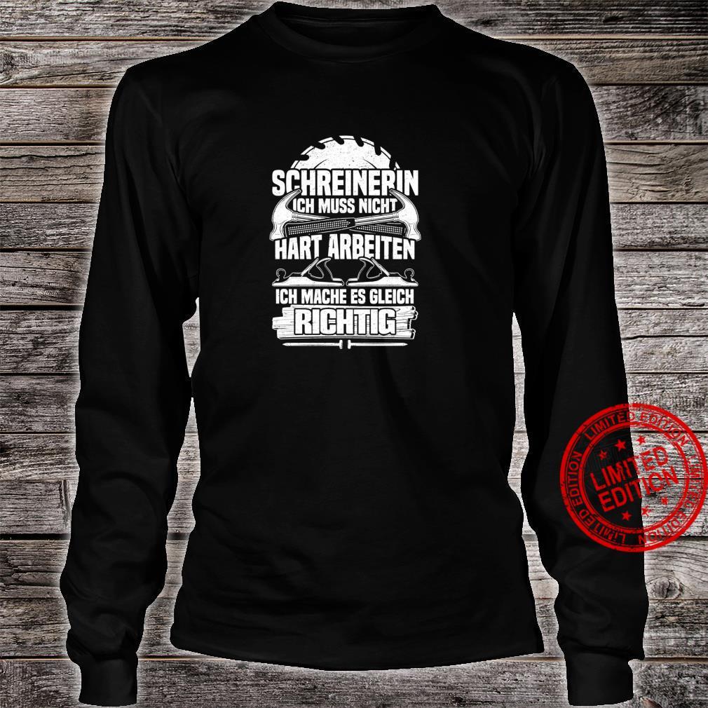 Schreinerin Lustiges Schreinerin Tischlerin Shirt long sleeved