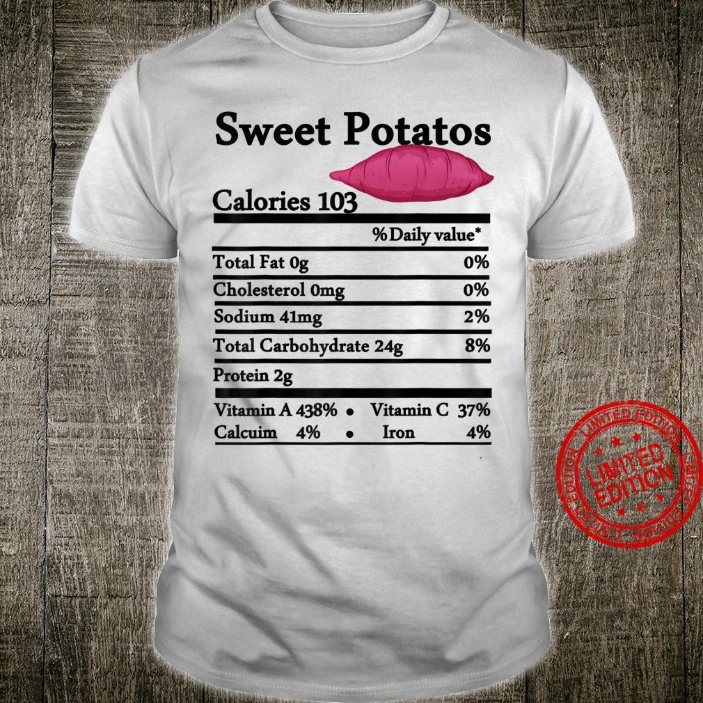 Sweet Potatoes Nutrition Thanksgiving Costume Food Fact Shirt