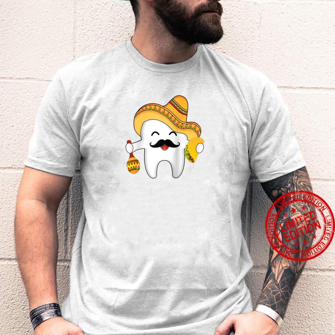 Tooth Dental Dentist Cinco De Mayo Sombrero Tacos Maracas Shirt