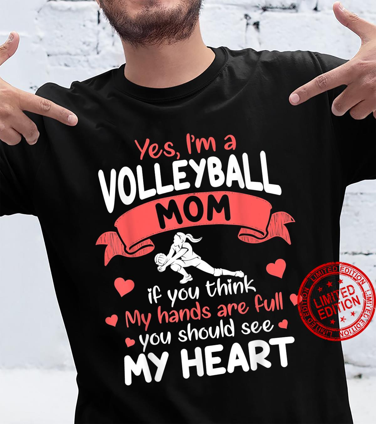 Volleyball Mom See My Heart Shirt