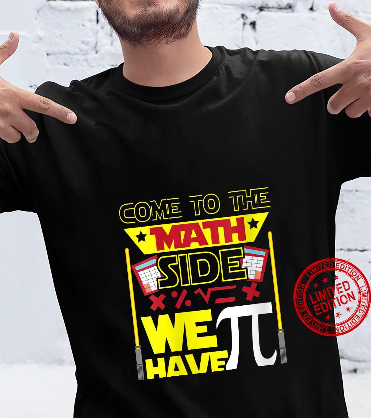 Womens Come To The Math Side We Have Pi Math Math Teacher Shirt