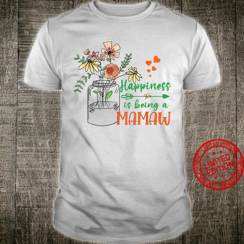 Womens Happiness is Being a MAMAW Cute Florals Shirt