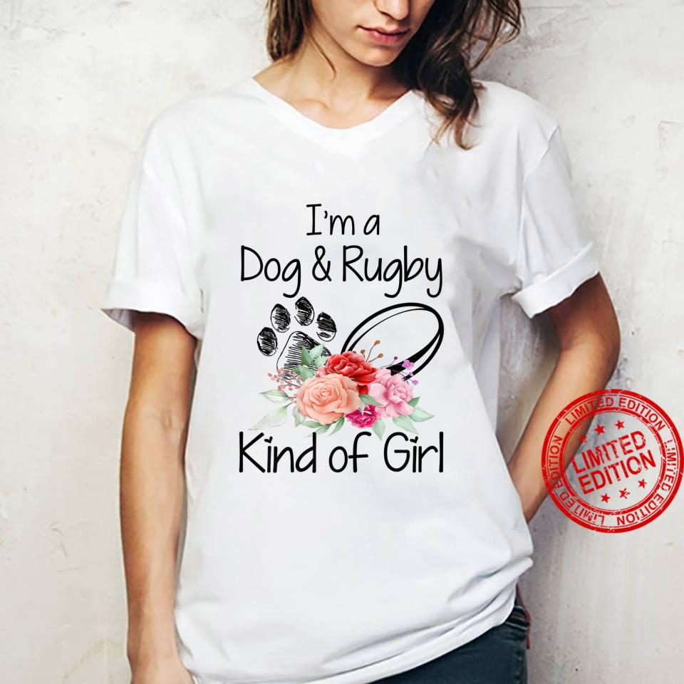 Womens I'm A Dog and Rugby Kind of Girl. Dog, Crochet, Flowers Shirt ladies tee