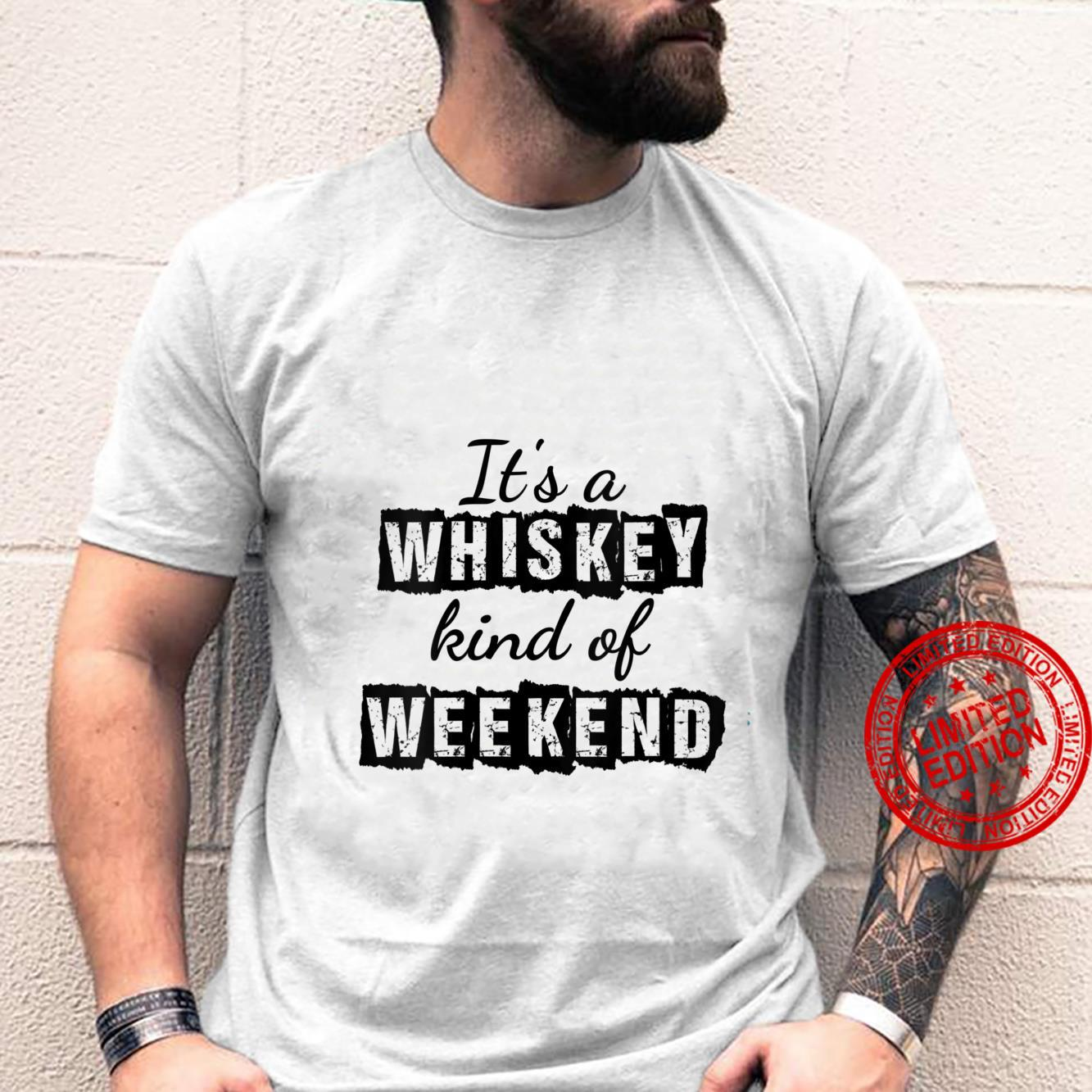 Womens It's a whiskey kind of weekend Party Shirt
