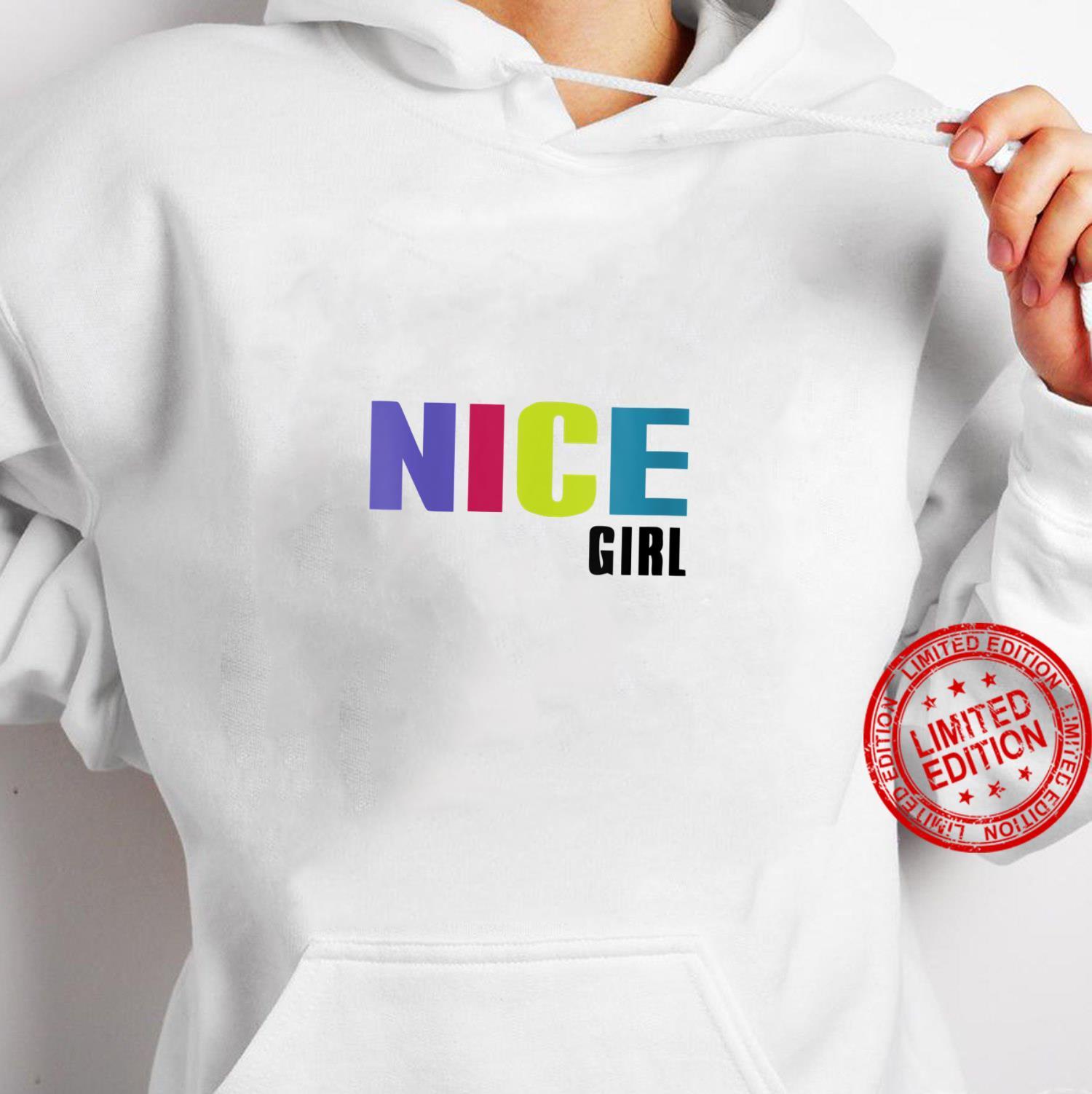 Womens Nice Girl Shirt hoodie