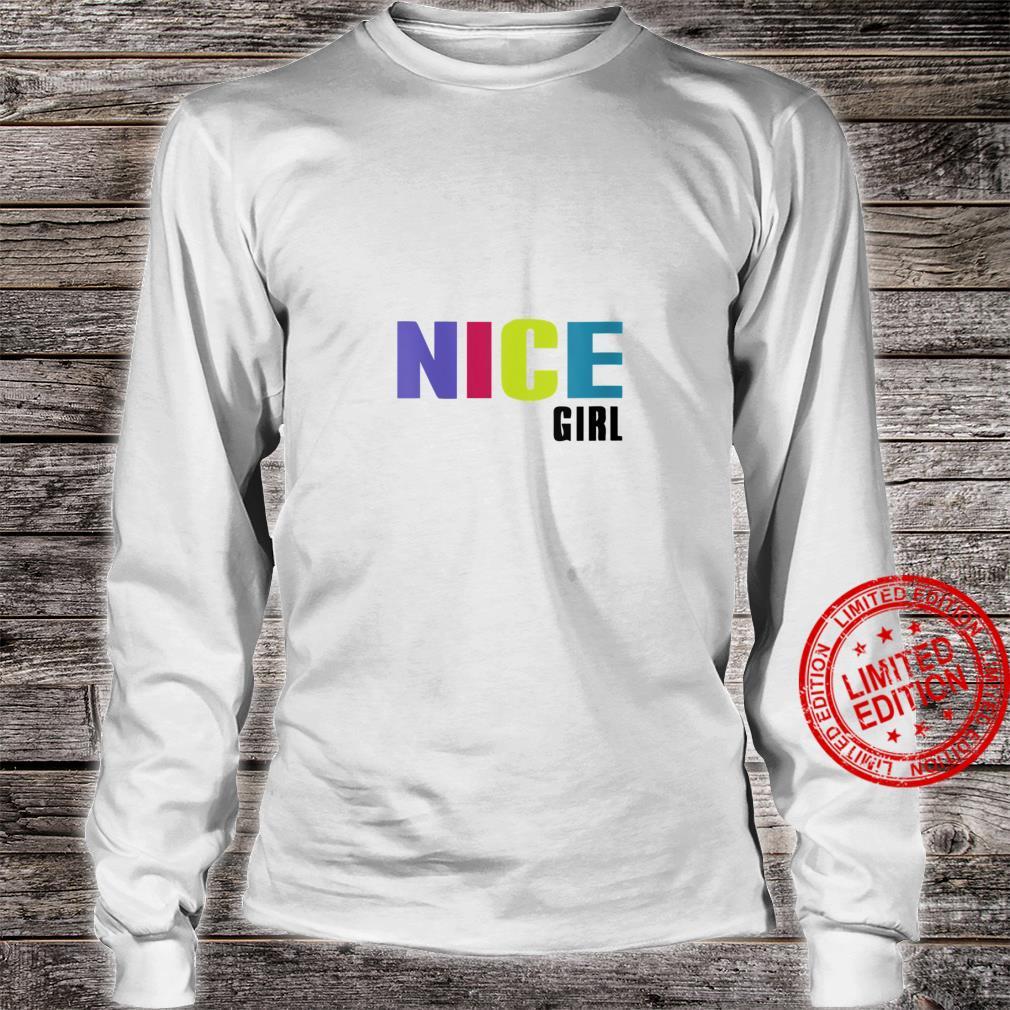 Womens Nice Girl Shirt long sleeved
