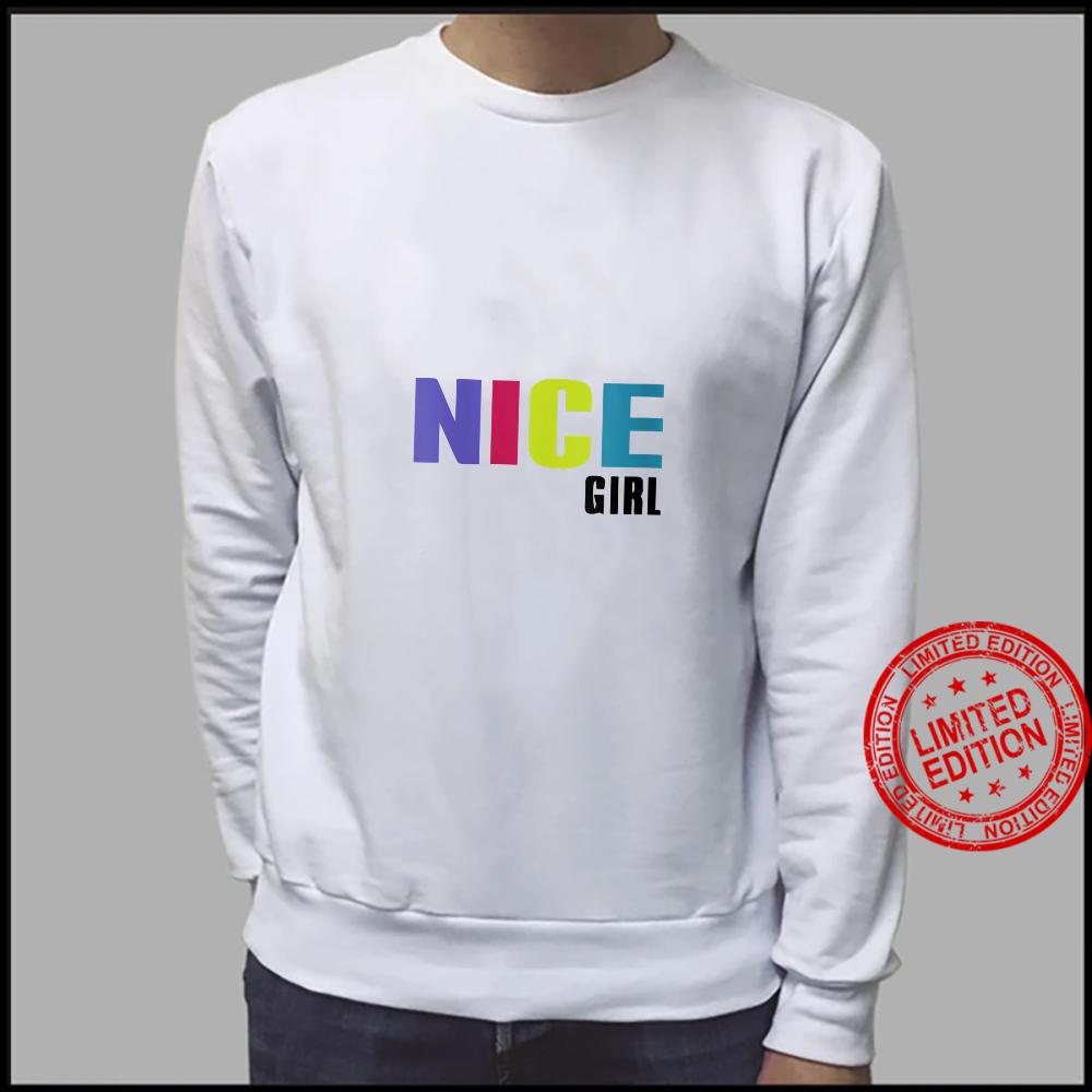 Womens Nice Girl Shirt sweater