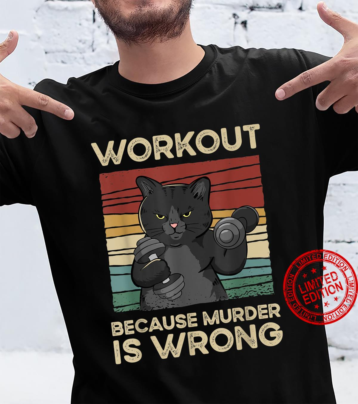 Workout Because Murder Is Wrong Cat Gym Vintage Shirt