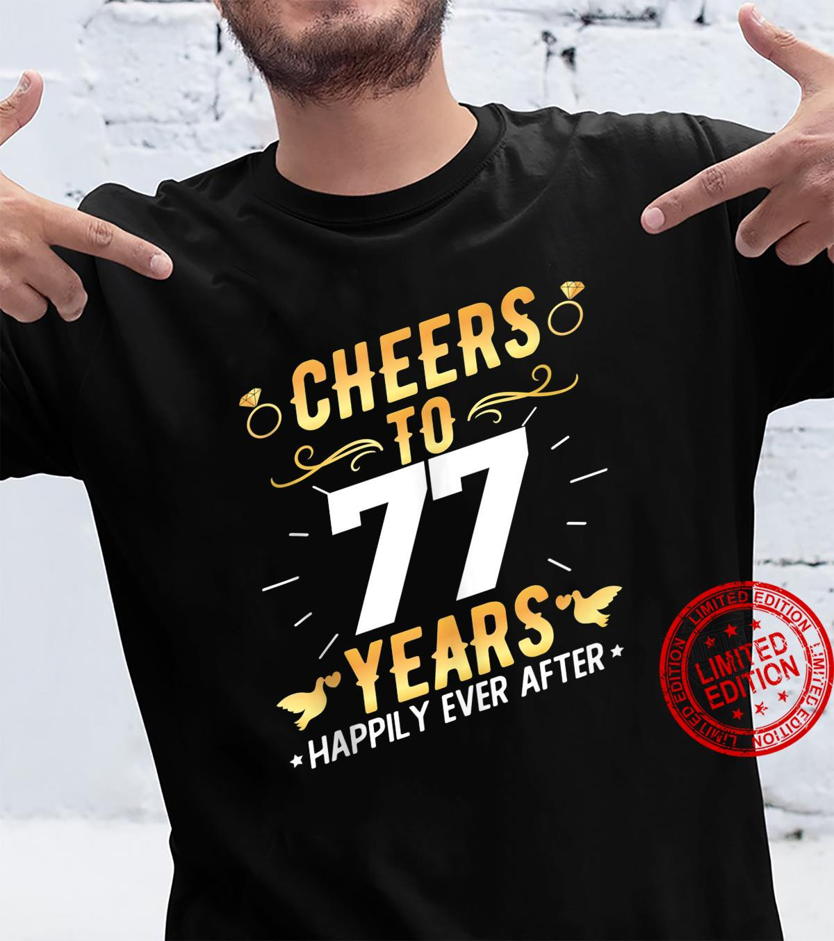 Cheers To 77 Years Married Couples 77th Wedding Anniversary Shirt