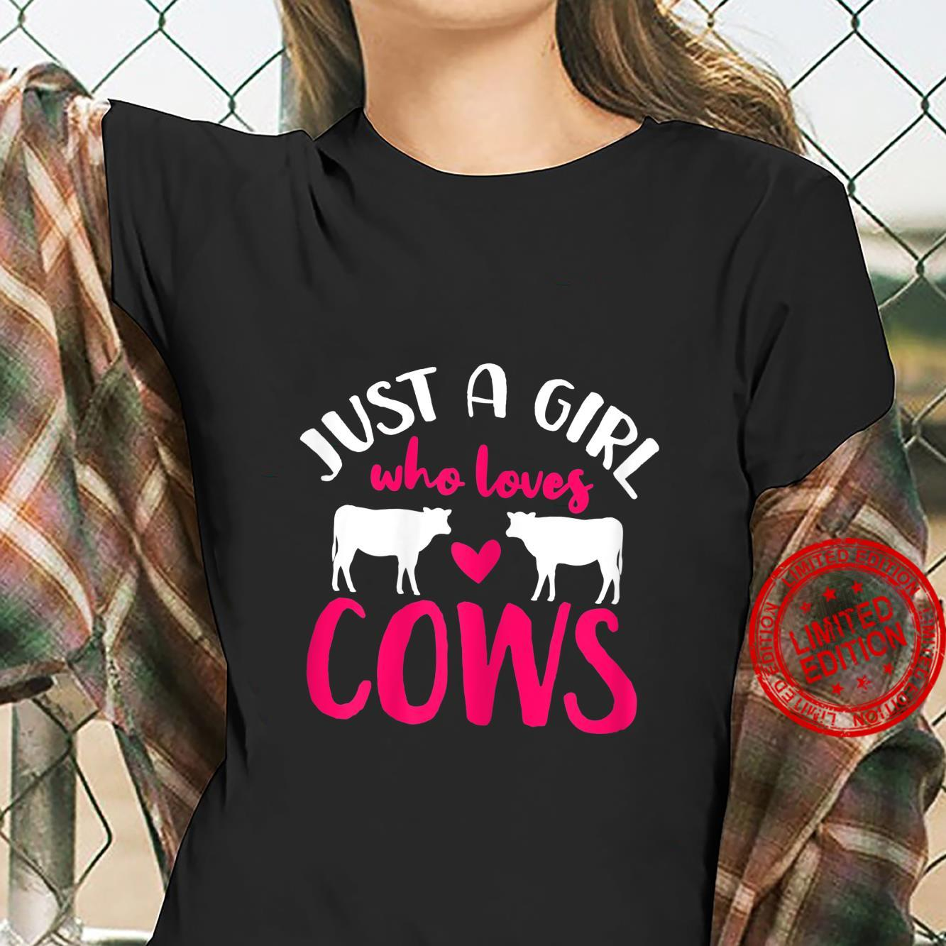 Cow Just a Girl Who Loves Cows Shirt ladies tee