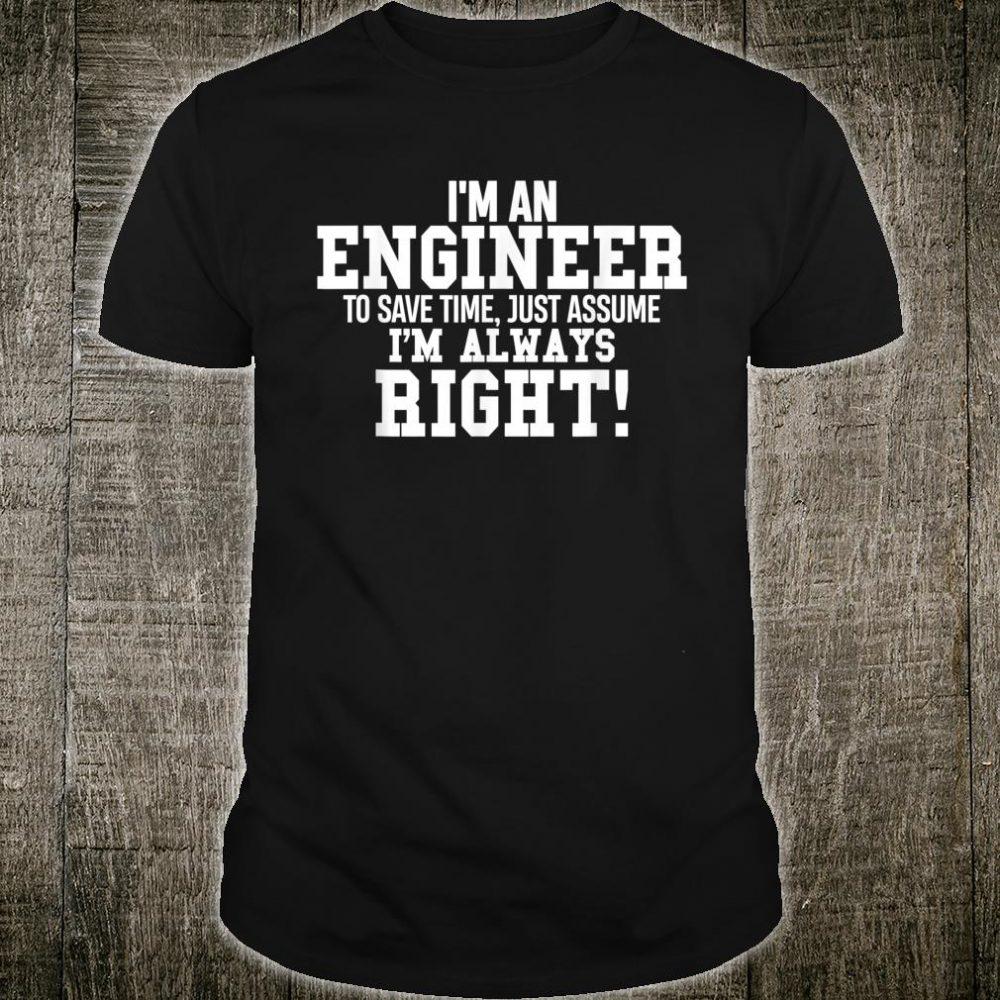 Engineer Spruch, Maschinenbau,Lustiges Ingenieur Geschenk Shirt