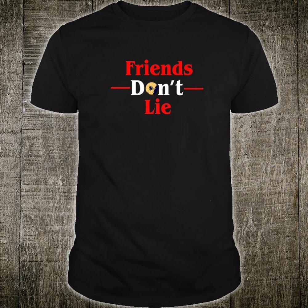 Friends Don't Lie Upside Down Be An Eleven Stranger 3 Shirt