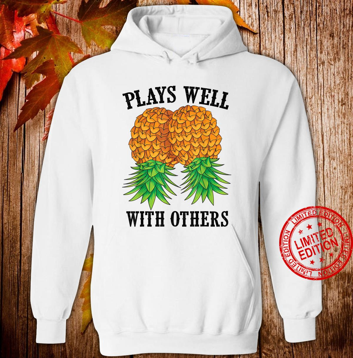 Funny Plays Well With Others Swinger And Shirt hoodie