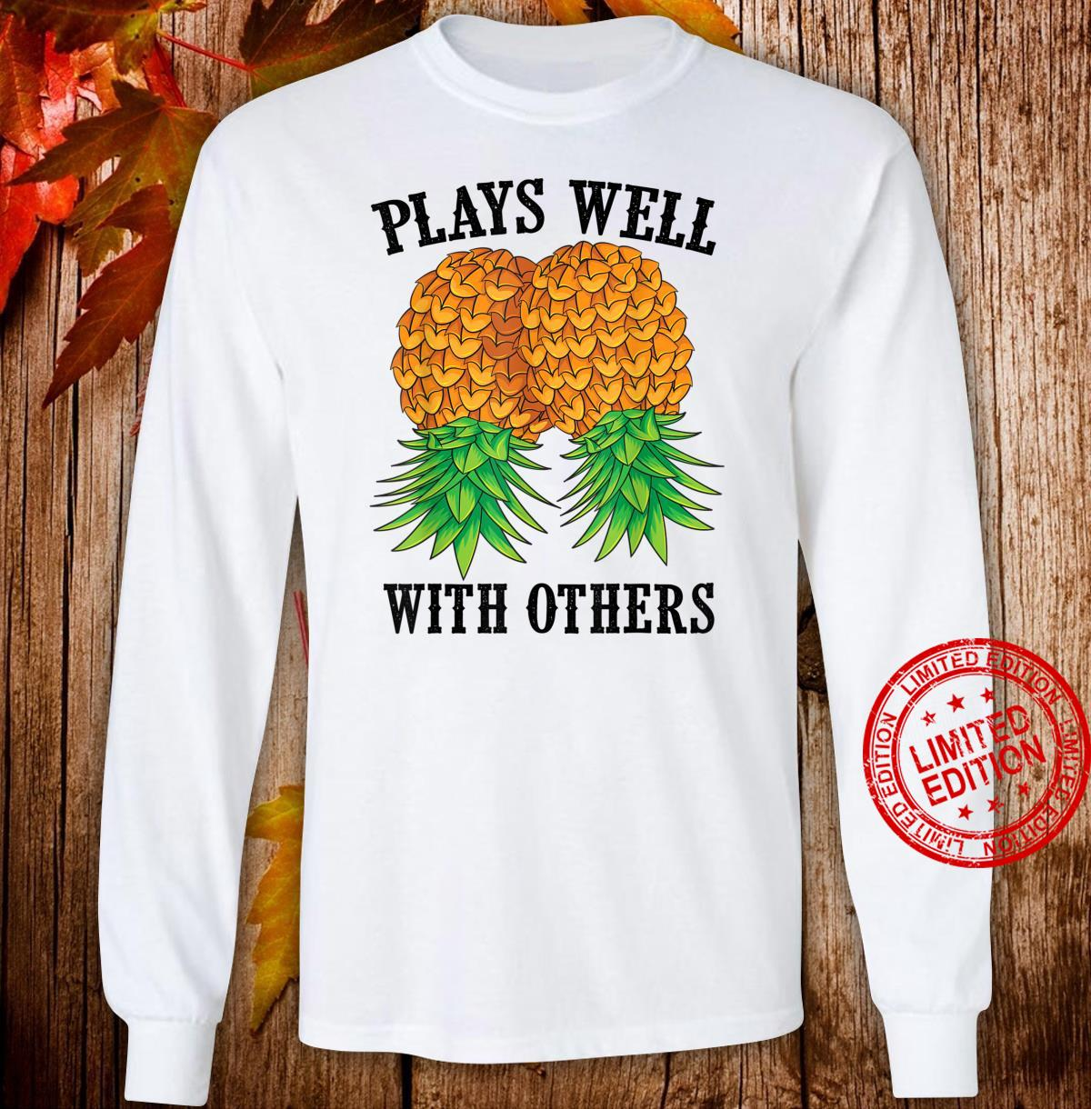 Funny Plays Well With Others Swinger And Shirt long sleeved