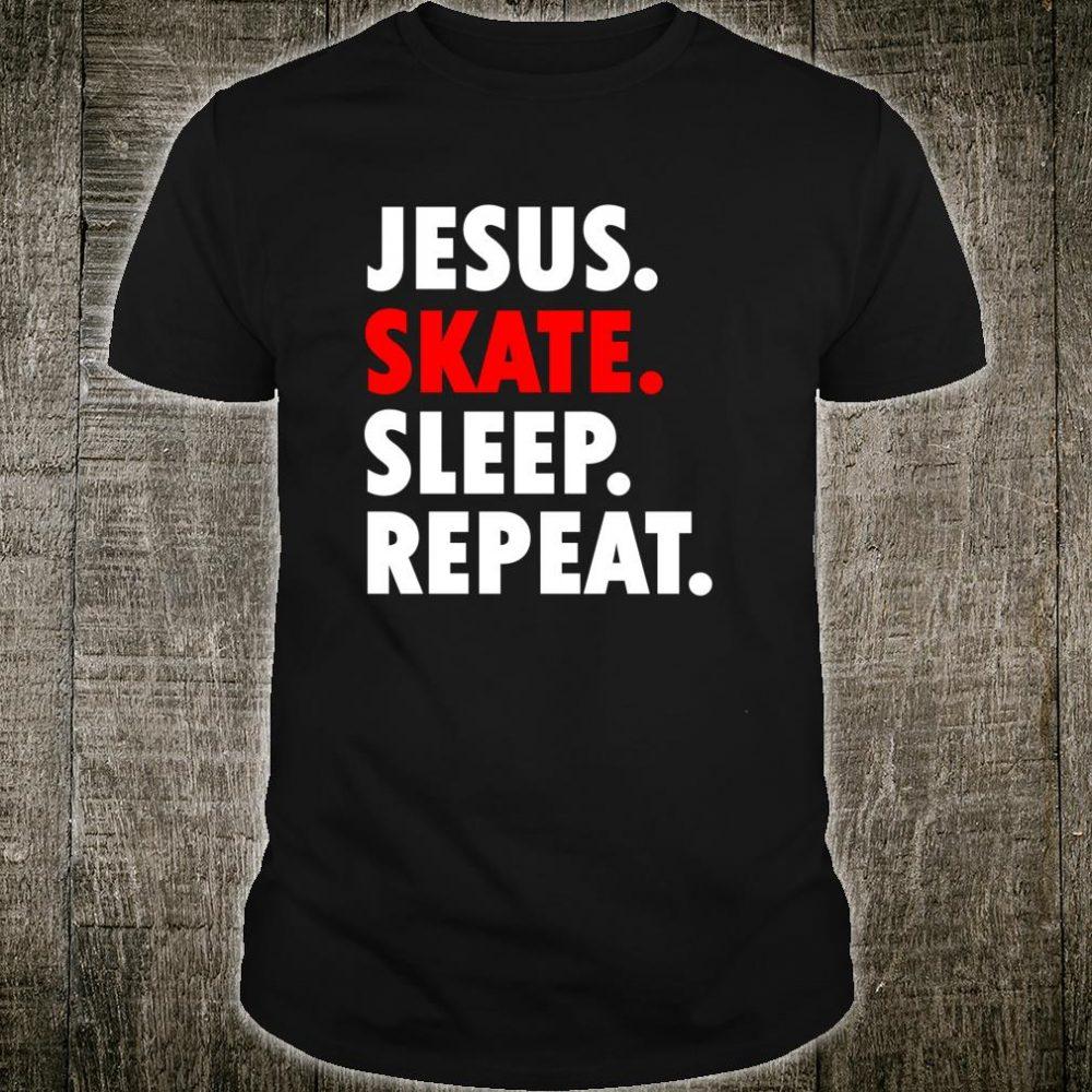 Jesus Skate Sleep Repeat Novelty Hobby Shirt