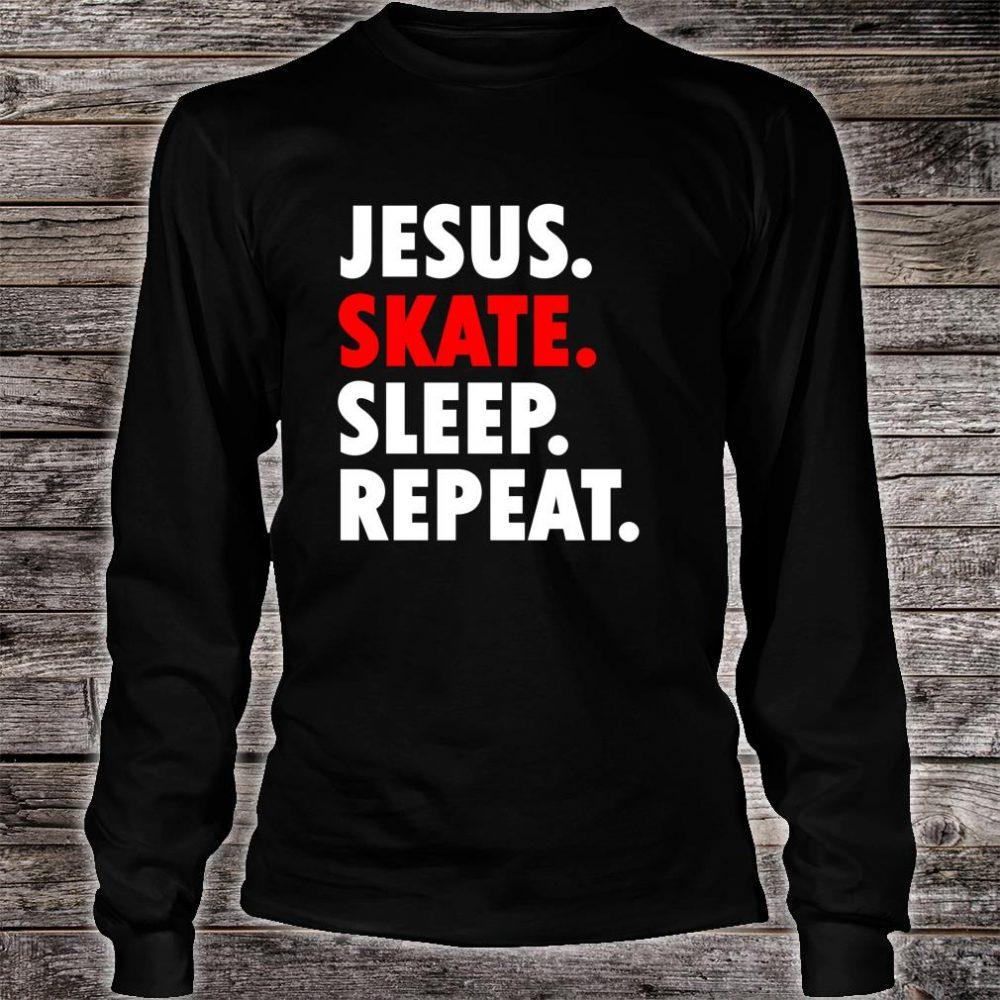 Jesus Skate Sleep Repeat Novelty Hobby Shirt long sleeved
