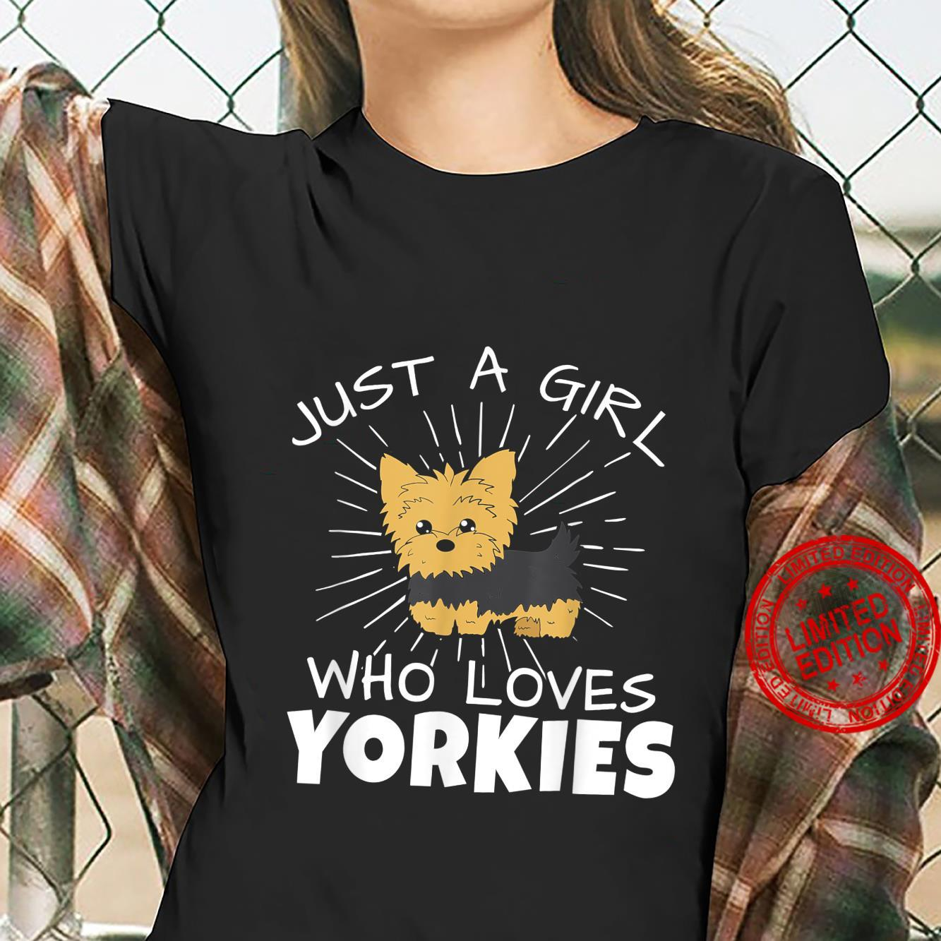 Just A Girl Yorkies For Dog Mom Yorkshire Owner Shirt ladies tee