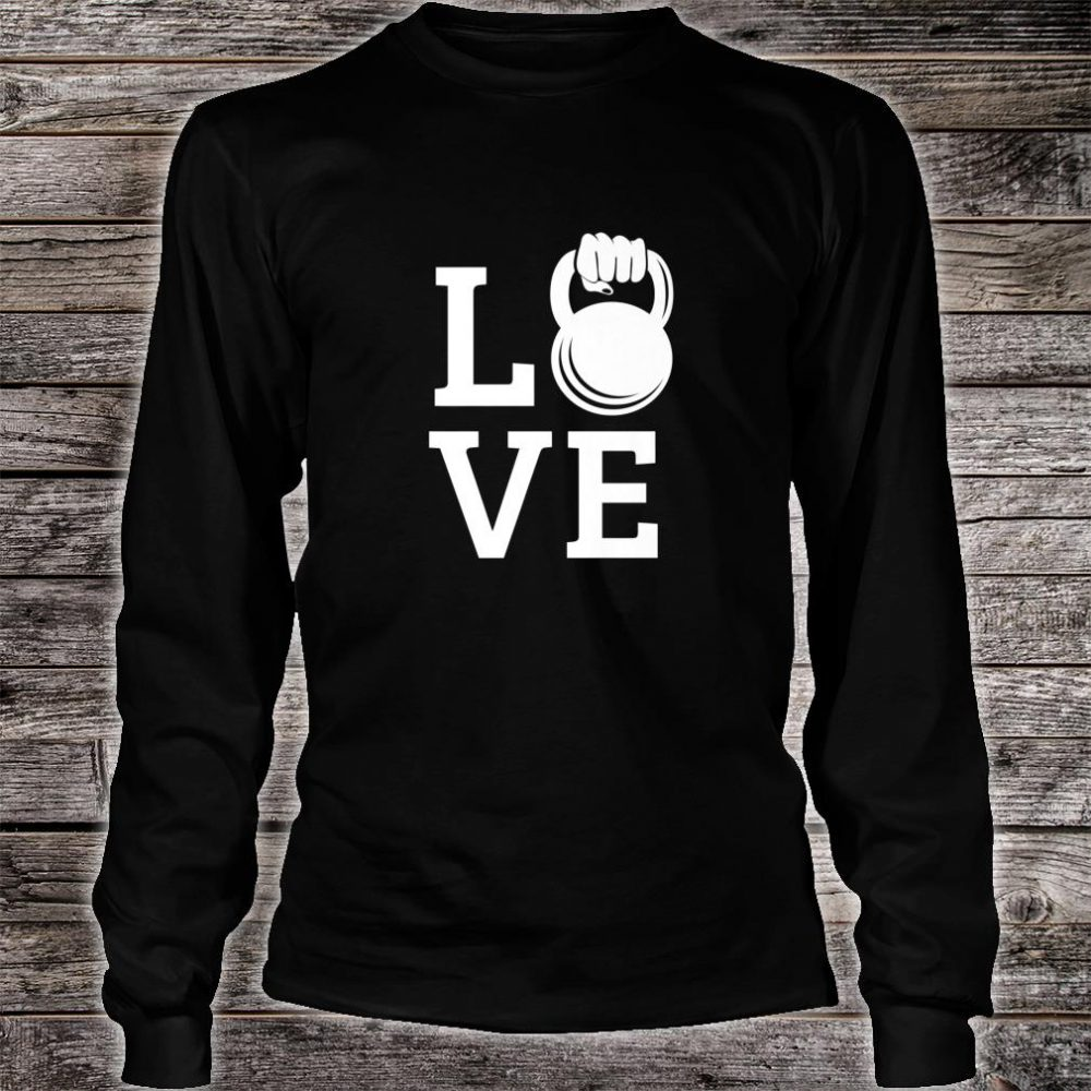 Kettlebell Love Gym Workout Exercise Top Shirt long sleeved