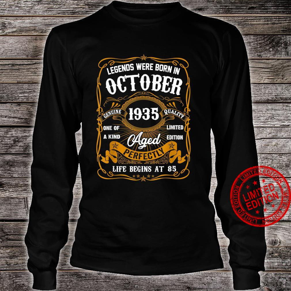 Legends Were Born In October 1935 85th Birthday Shirt long sleeved