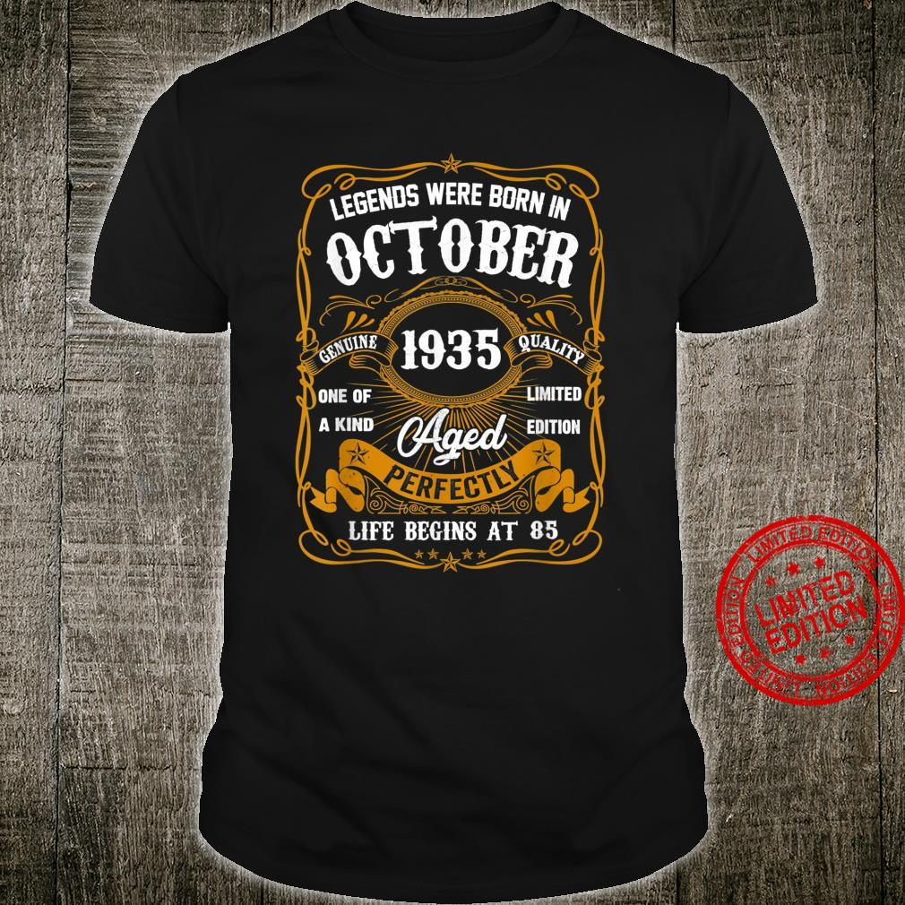 Legends Were Born In October 1935 85th Birthday Shirt