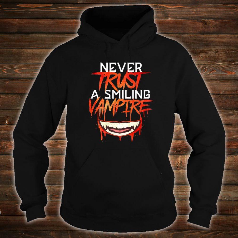 Never Trust a Smiling Vampire Shirt hoodie