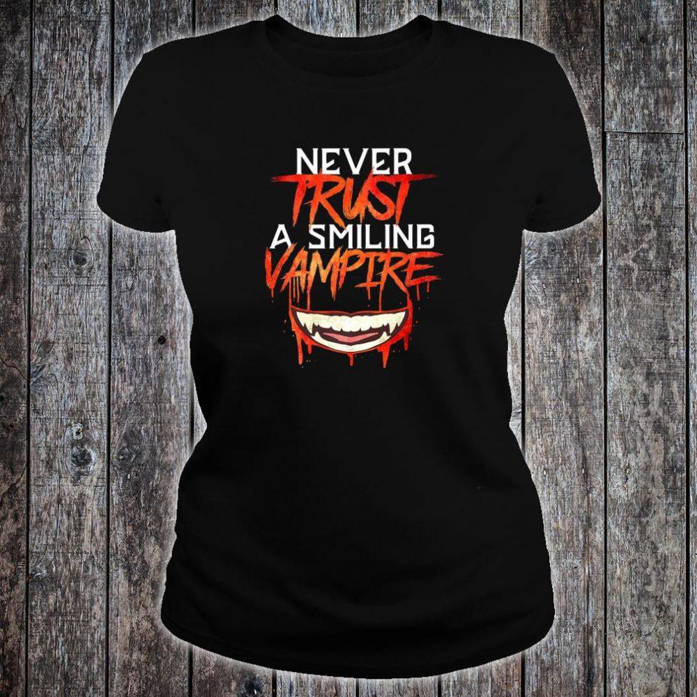 Never Trust a Smiling Vampire Shirt ladies tee