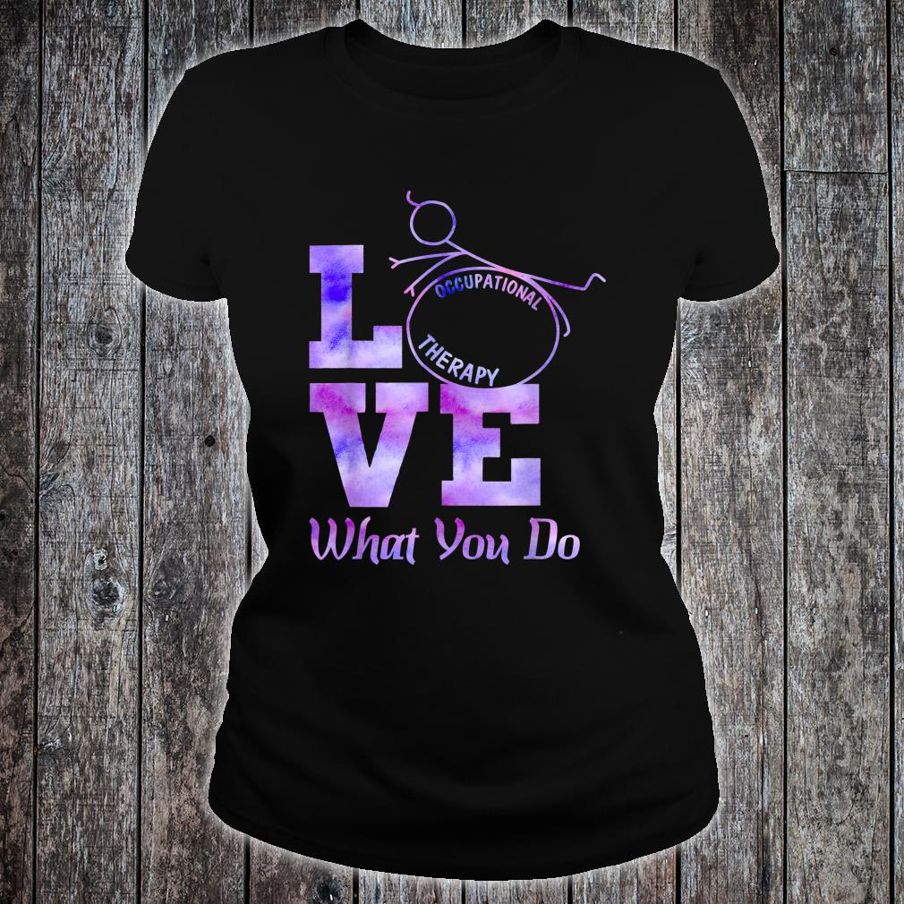 Occupational Therapy OT Therapist Shirt ladies tee