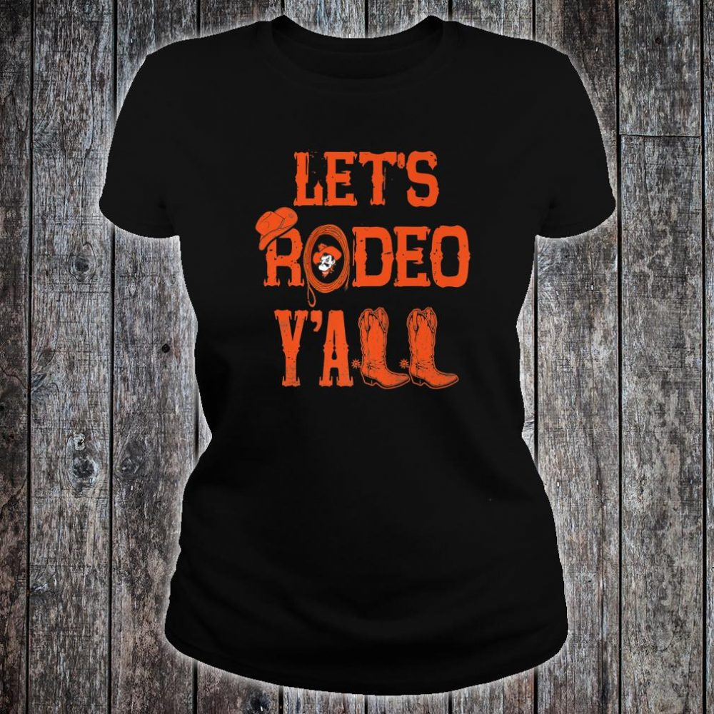 Oklahoma State Cowboys Let's Rodeo Y'all Apparel Shirt ladies tee