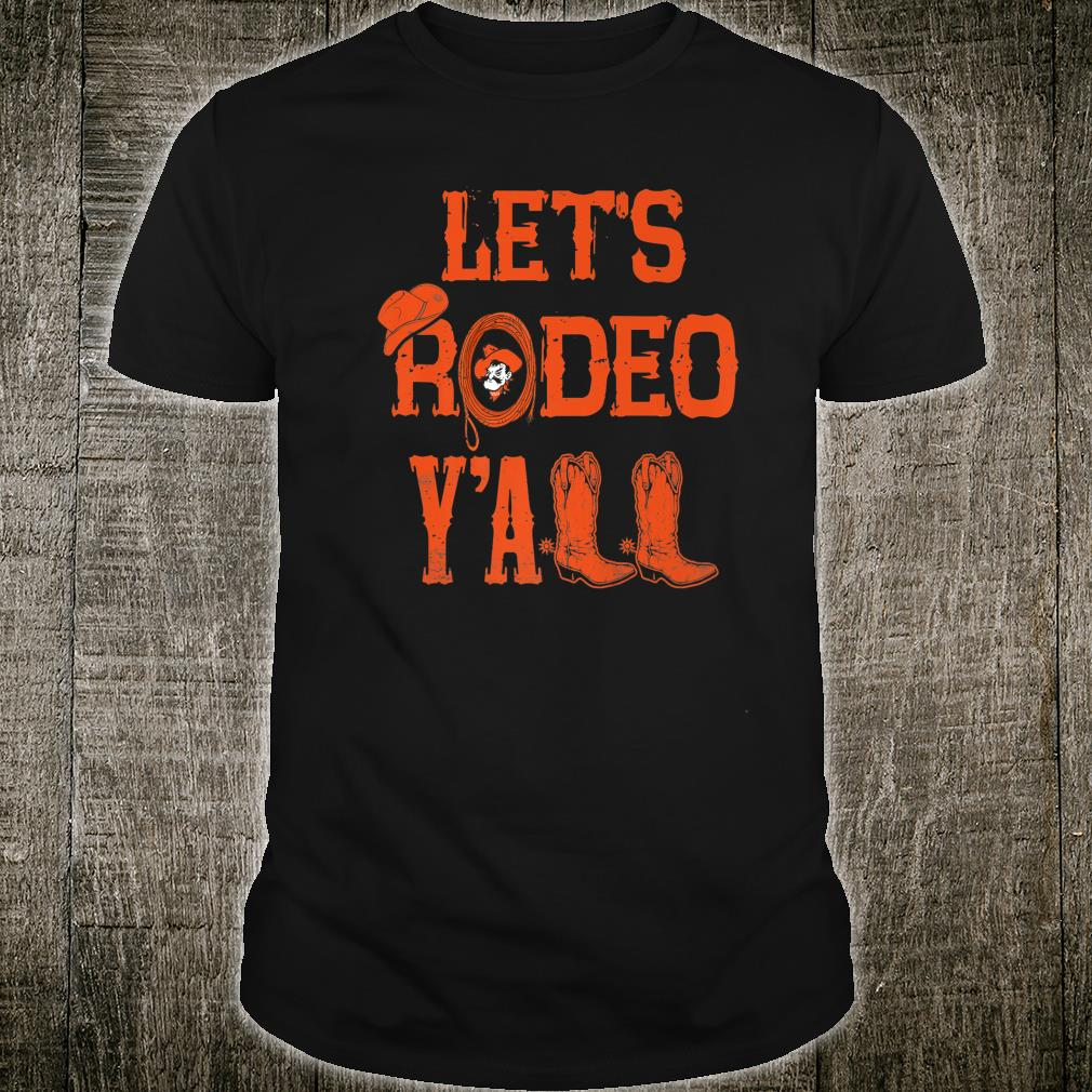 Oklahoma State Cowboys Let's Rodeo Y'all Apparel Shirt