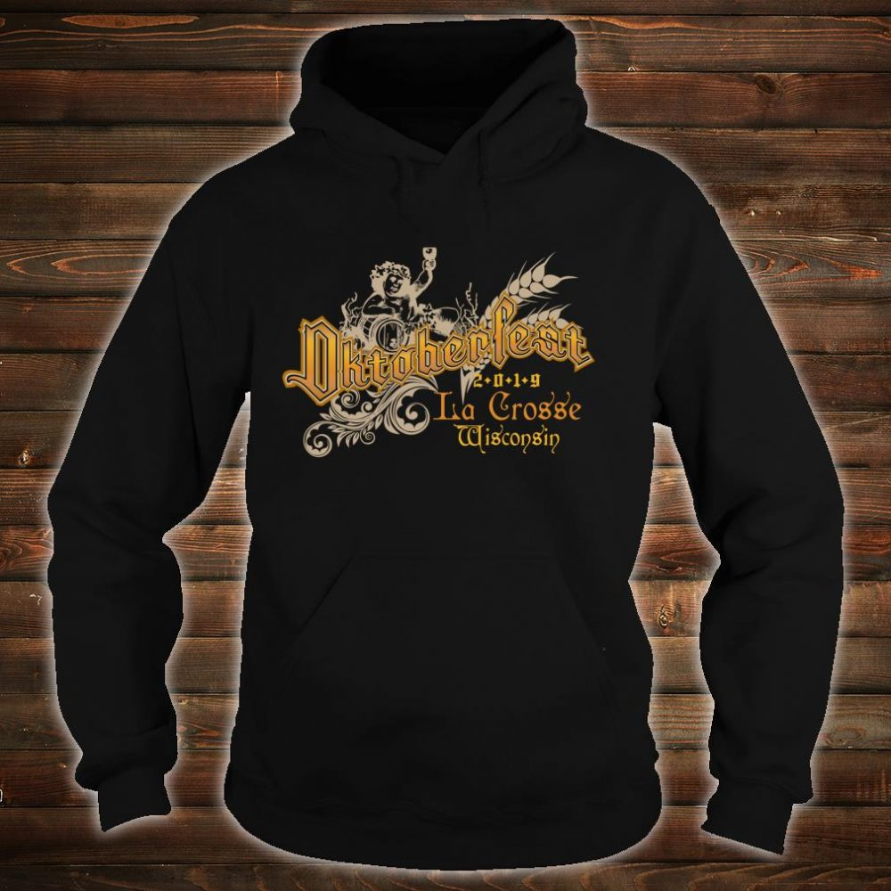 Oktoberfest La Crosse Wisconsin Beers Souvenir Shirt hoodie