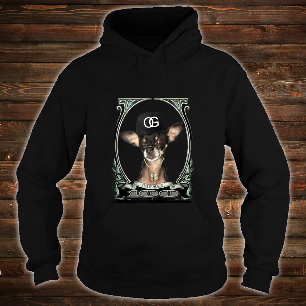 Original Gangster Chihuahua (Diesel) Shirt hoodie