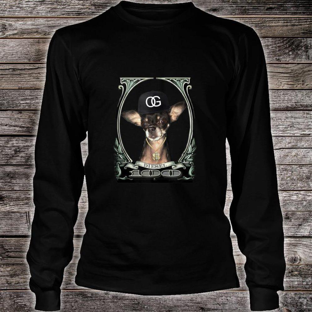 Original Gangster Chihuahua (Diesel) Shirt long sleeved