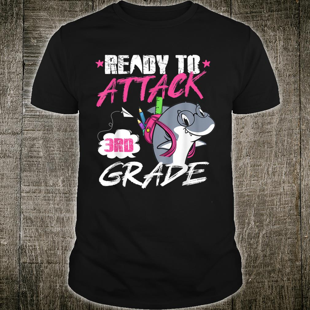 Ready to attack 3rd Grade First day Shirt